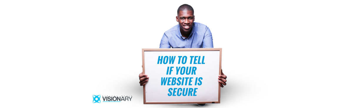 How To Tell If Your WordPress Website Is Secure - Digital Media Visionary